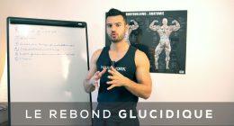 ? Comment faire un rebond glucidique en musculation