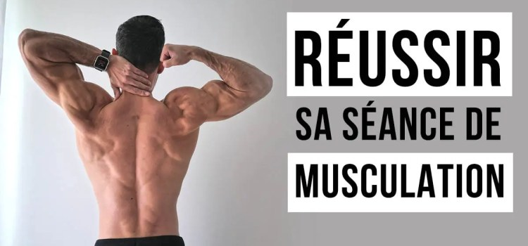 Comment booster sa motivation et réussir sa séance de musculation