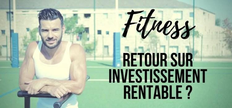 Fitness, le retour sur investissement dévoilé