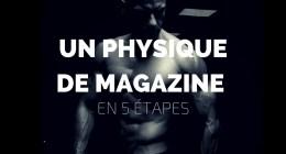 6 choses à améliorer pour avoir un physique de magazine