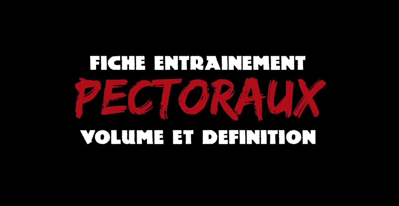 Programme volume et définition : pectoraux