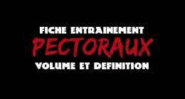 🔒 VOLUME ET DÉFINITION – PECTORAUX – FICHE ENTRAINEMENT #3