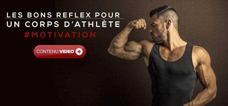 ? Obtenir un corps d'athlète avec les bons reflex