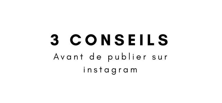 3 conseils pour s'exposer sur Instagram (sans complexer)