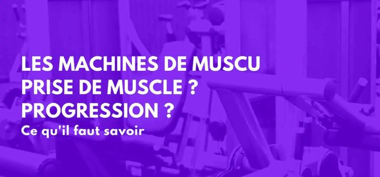 🔒 Les secrets des machines de musculation