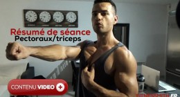 ? Grosse séance pectoraux triceps, explication.