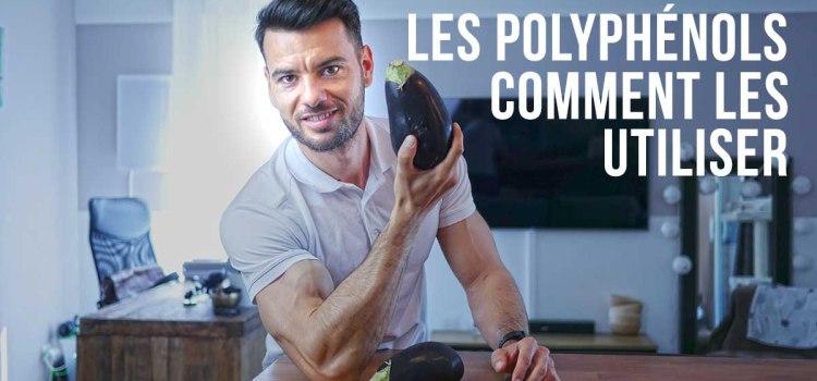 🔒 Comment utiliser et consommer des polyphénols