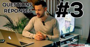 FAQ 3 : séries, système nerveux, confiance en soi, protéines en poudre…