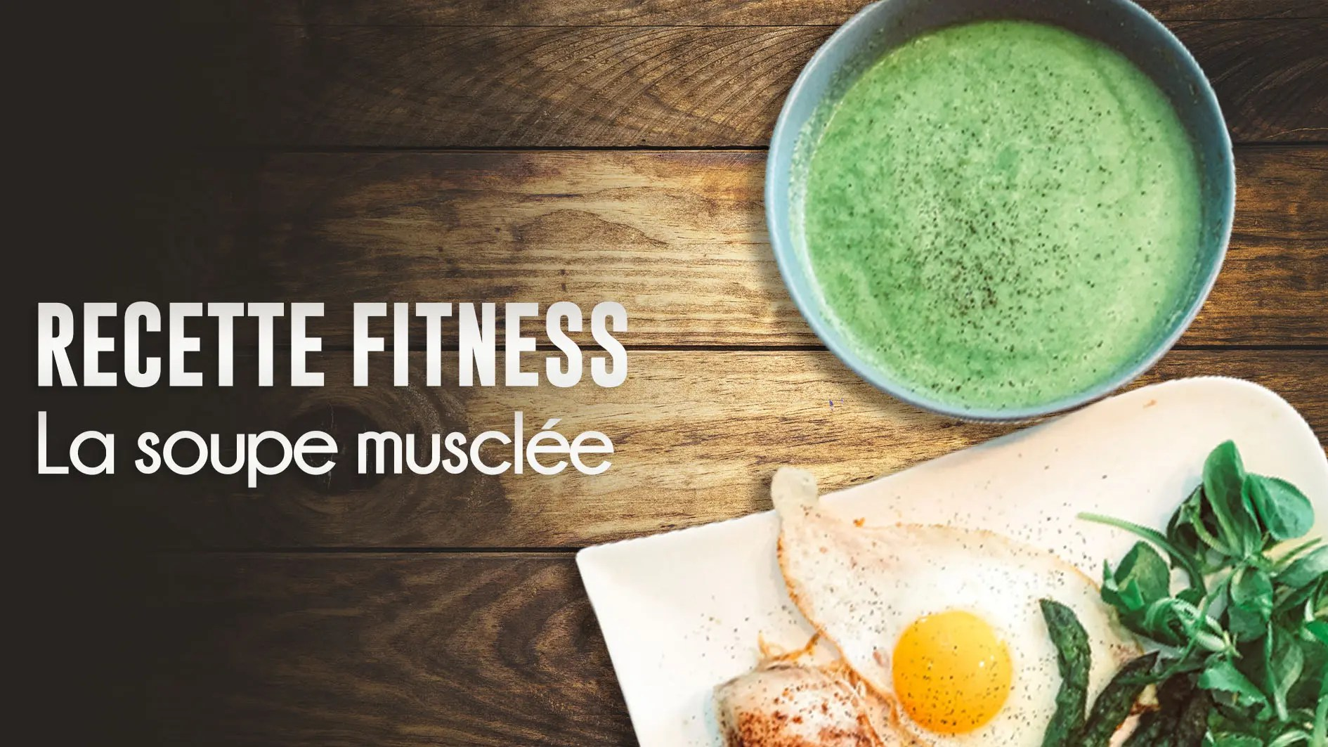 recette fitness soupe seche musculation