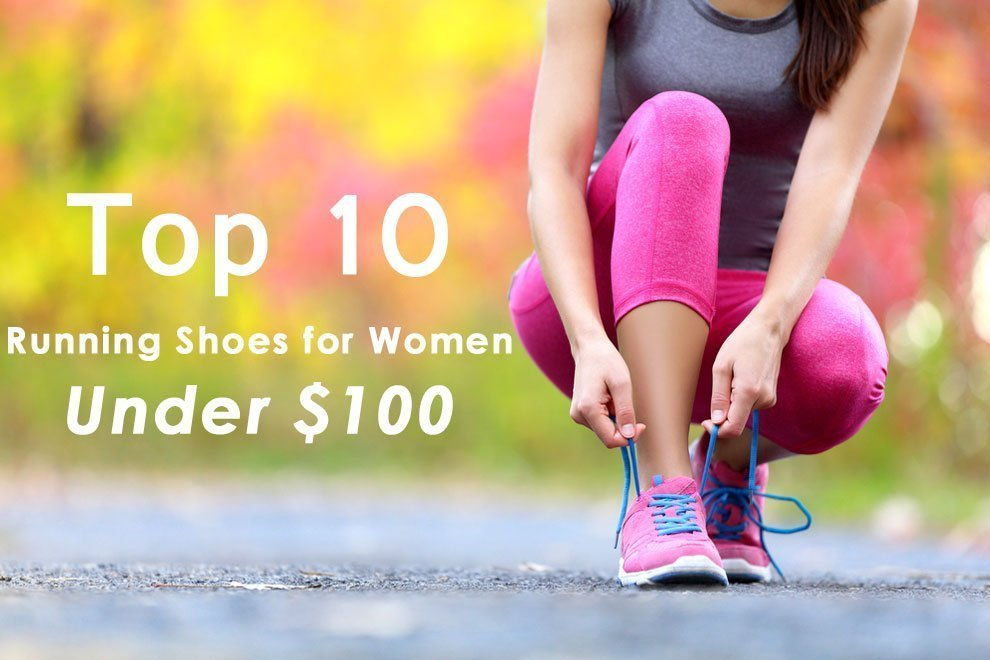 Top 10 Best Running Shoes for Women Under  100 in 2019 - FitnessPickup e55ee1a614
