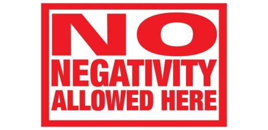 Get rid of the negativity