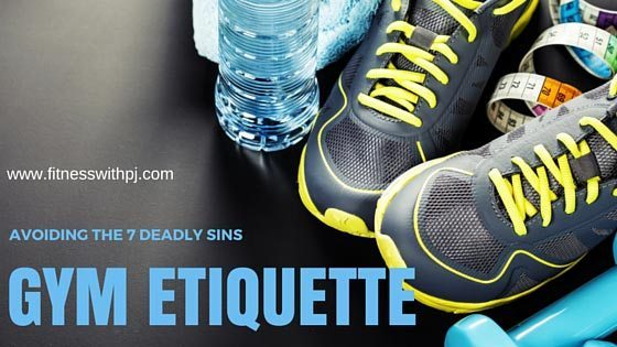 Gym Etiquette – Avoiding the Seven Deadly Sins