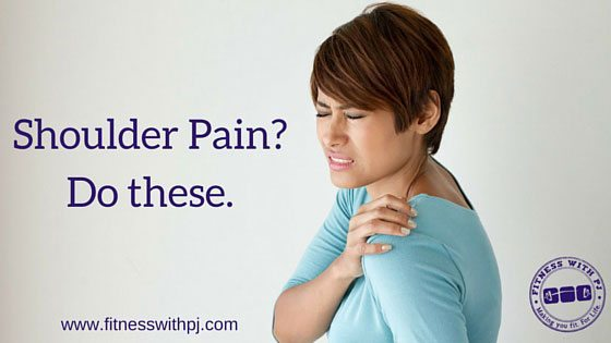 Shoulder Pain? Do These.