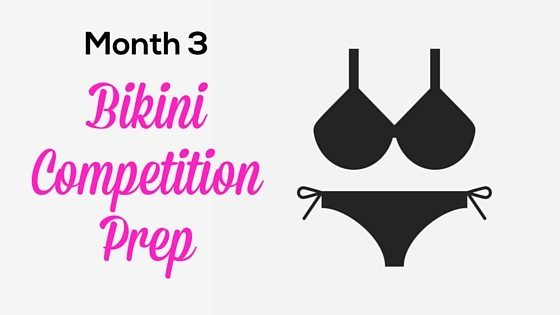 Month 3 Bikini Competition Prep - Fitness with PJ