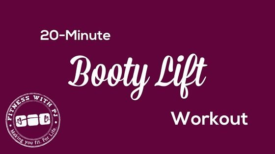 20-Minute Booty Lift Workout