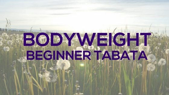 Bodyweight Beginner Tabata