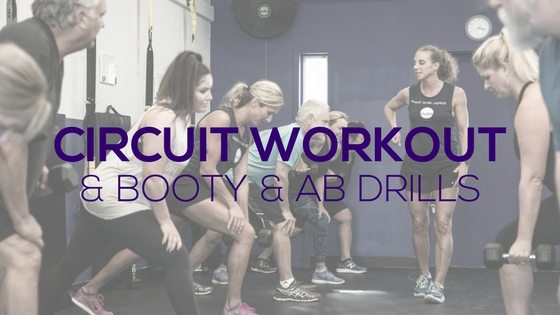 Circuit Workout + Booty & Ab Drills