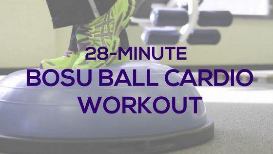 28-Minute BOSU Ball Cardio