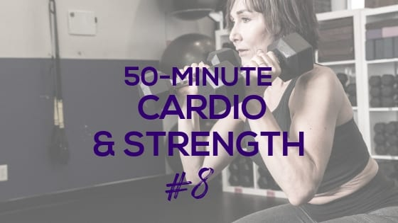 Cardio + Strength #8