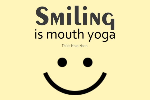 Funny Yoga Quote - Smiling is mouth yoga.