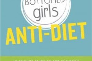 Book Review: The Fit Bottomed Girls Anti-Diet
