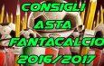Consigli Asta Fantacalcio 2016-17: attenti agli indisponibili!