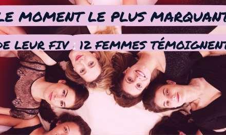 Le moment le plus marquant de leur FIV : 12 femmes témoignent