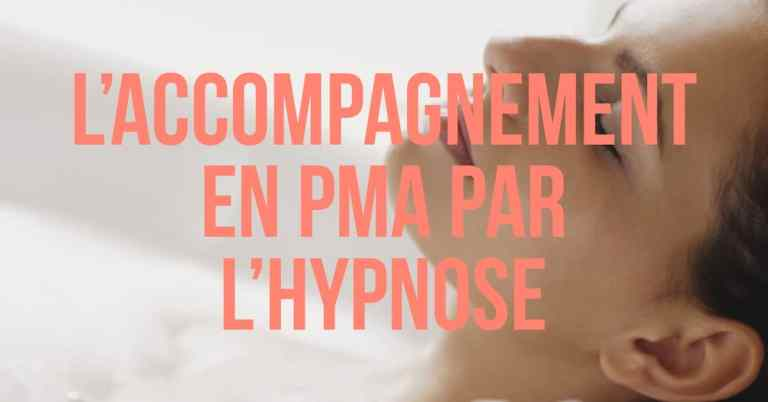 L'accompagnement en PMA par l'hypnose