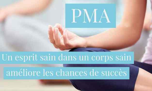 PMA : Un esprit sain dans un corps sain améliore les chances de succès