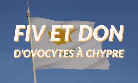 Fiv et Don d'ovocytes à Chypre