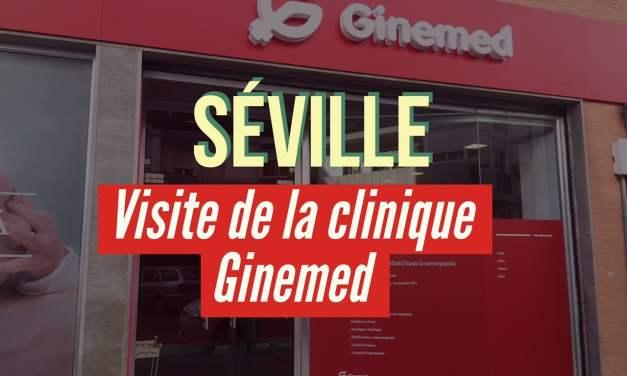 Visite de la clinique espagnole Ginemed à Séville