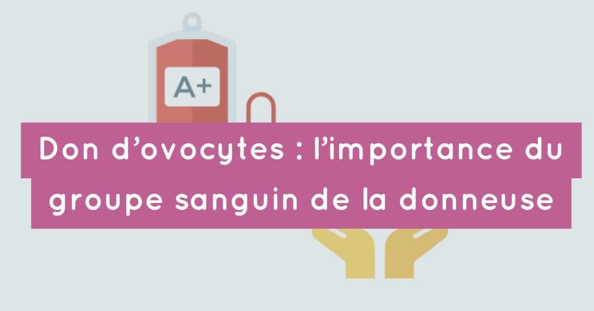 Don Dovocytes Limportance Du Groupe Sanguin De La
