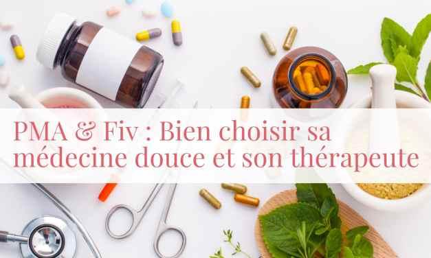 PMA et FIV : Bien choisir sa médecine douce et son thérapeute