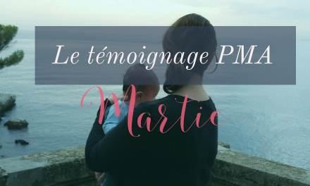 Témoignage PMA de Martie