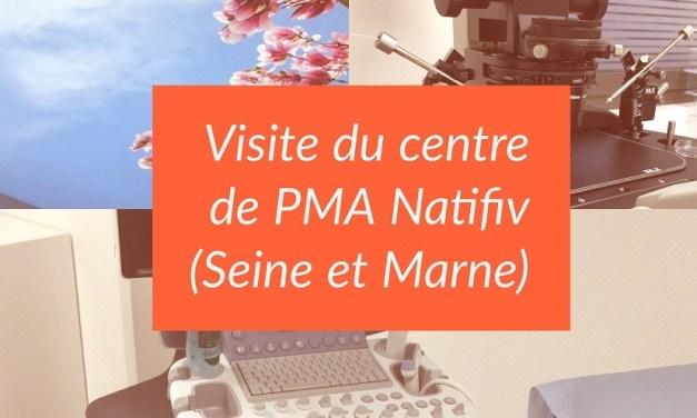 Visite du centre de PMA Natifiv de Meaux (Seine et Marne)