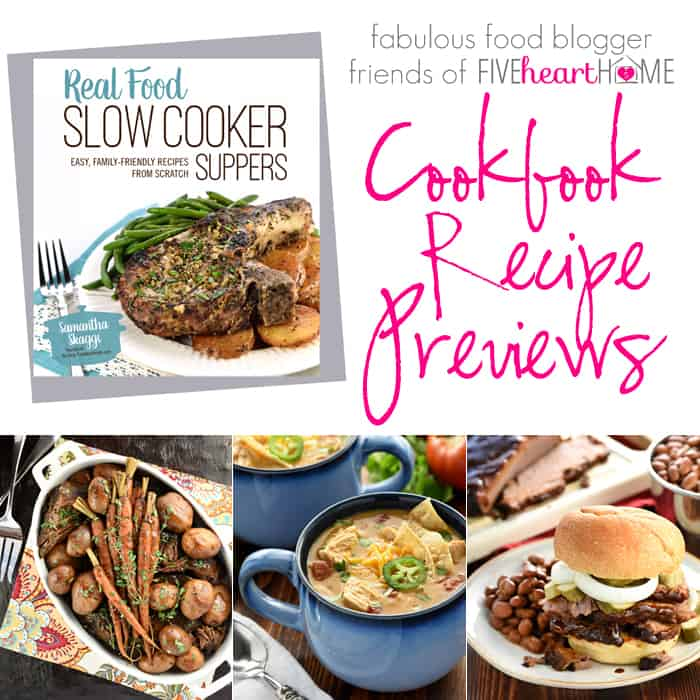 Real Food Slow Cooker Suppers ~ Cookbook Recipe Previews | FiveHeartHome.com