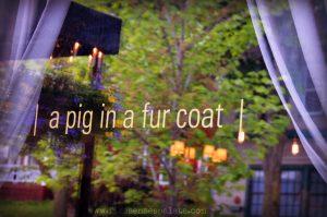 a pig in a fur coat - review | Five Senses Palate