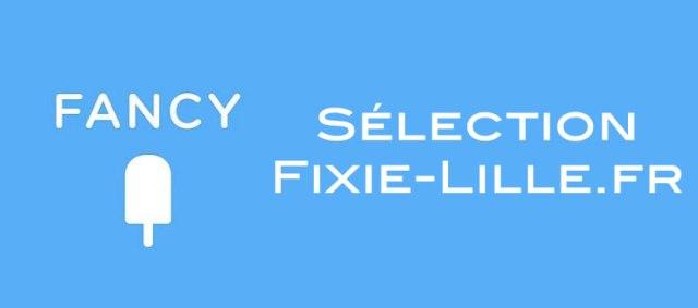 Sélection de produits Fancy sur Fixie Lille