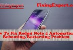 How-To-Fix-Redmi-Note-4-Automatically-Rebooting-or-Restarting-Problem