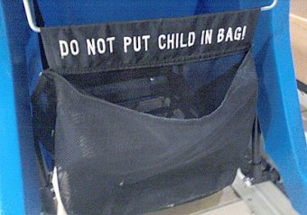 """Do Not Put Child In Bag"" Warning Sign"