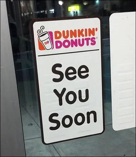 Dunkin' See Ya Soon Admonition