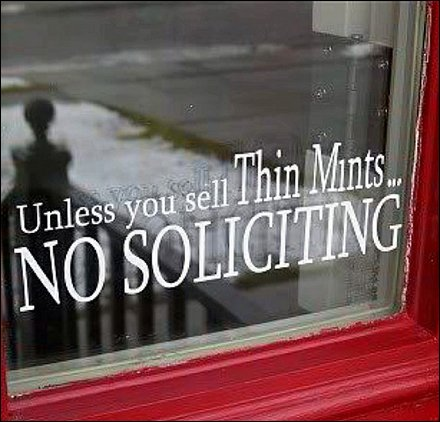 No Soliciting Unless Thin Mints