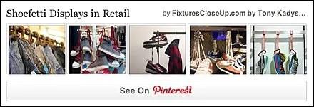 Shoefetti in Retail Pinterest Board on FixturesCloseUp