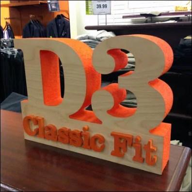 3D D3 Classic Fit Signage