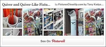Quiver and Quiver-like FixturesCloseUp Pinterest Board