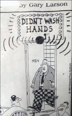 Restroom Hand Wash Regulation - Gary Lawson Didn't Wash Hands (C)11992 Univ Press Syndicate 2
