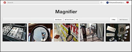 Magnifier Pinterest Board