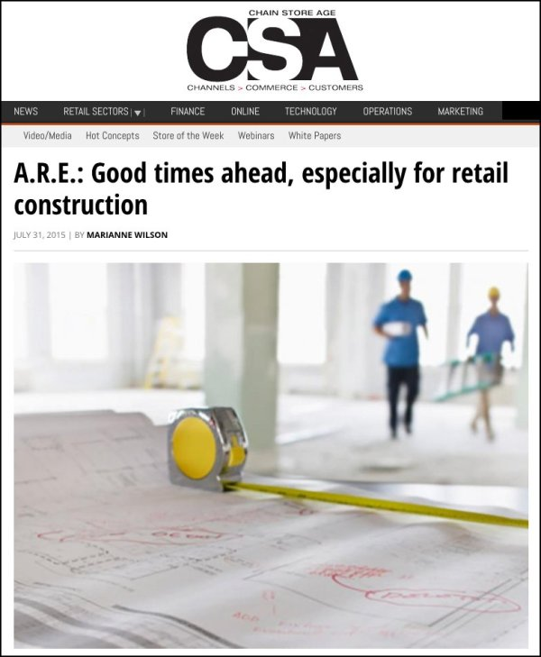 CSA ARE Good Times Ahead for Retail Construction