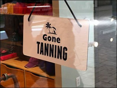Gone Tanning Store Closed Sign Main