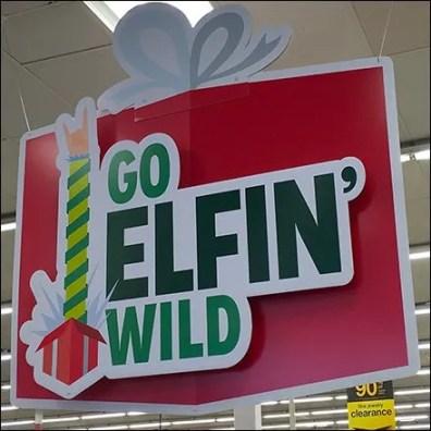 Go Elfin Wild Kmart Store Welcome